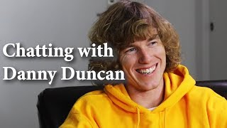 Chatting with Danny Duncan