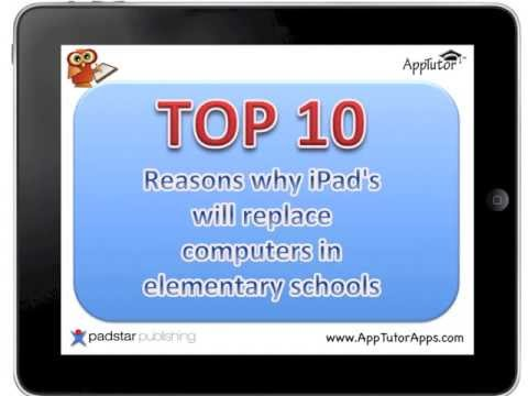 Top 10 reasons Why iPads Will Replace Computers in Elementary Schools