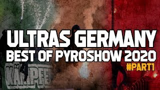 Best Of Pyroshow Ultras Germany In 2020 #Part1