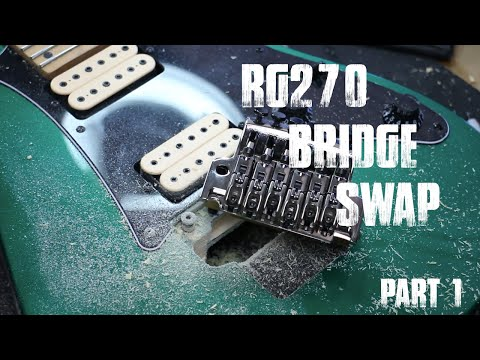 Ibanez RG270 Bridge Upgrade Part 1