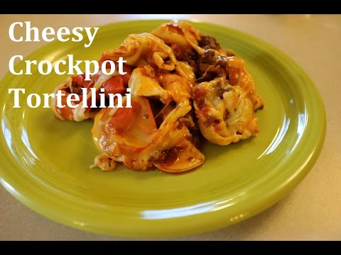 Cheesy Crockpot Tortellini