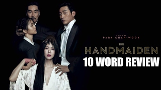 The Handmaiden - 10 Word Movie Review