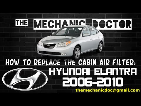 How to Replace the Cabin Air Filter : Hyundai Elantra 2006, 2007, 2008, 2009, 2010.