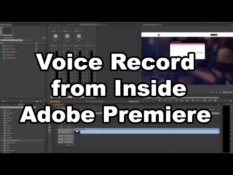 How to Voice Record inside Adobe Premiere Pro - Tutorial