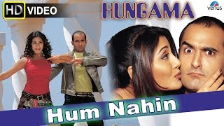 Hum Nahin (HD) Full Video Song | Hungama | Akshaye Khanna, Rimi Sen, Aftab Shivdasani |