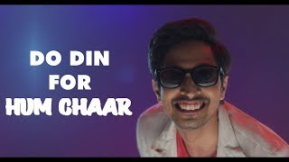 Hum Chaar 2019 | Budhvaar Promo | 2 Days to Go | Tushar | Releasing On 15th February 2019