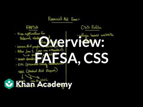 Overview of FAFSA and CSS PROFILE