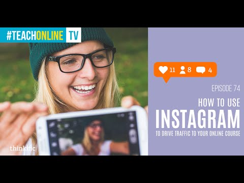 How to use Instagram to Drive Traffic to Your Online Course
