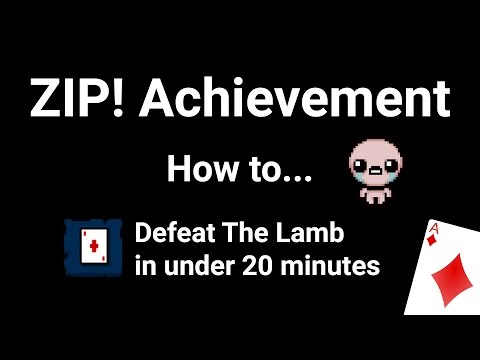 The Binding of Isaac - ZIP! Achievement - How to Defeat The Lamb in under 20 minutes