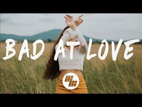 Halsey - Bad At Love (Lyrics / Lyric Video)