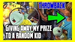 Giving away my Claw Machine prize to a RANDOM kid! (THROWBACK)