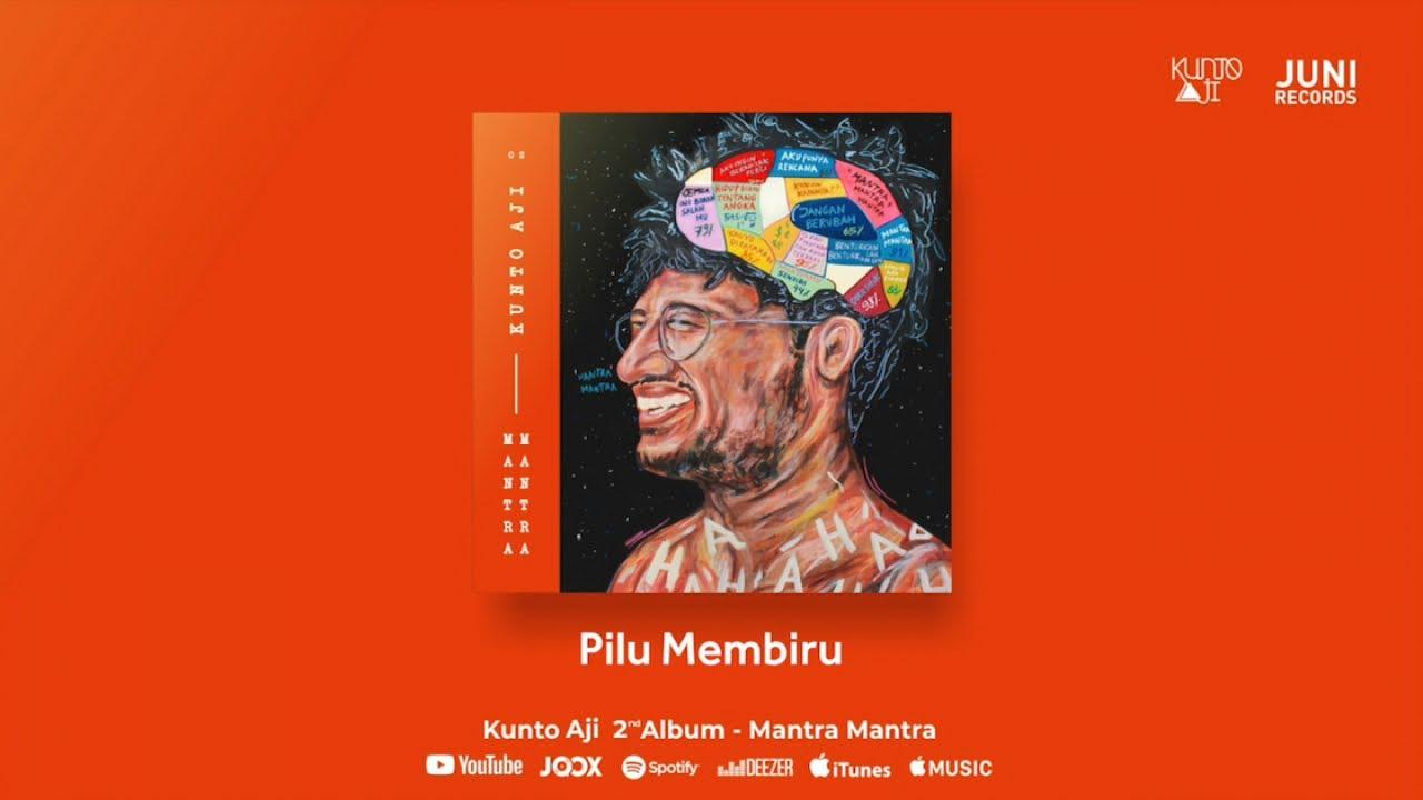 Download Kunto Aji - Pilu Membiru MP3 Gratis
