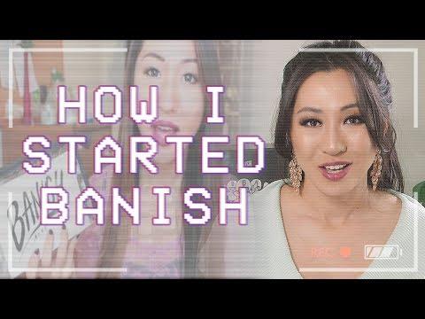 How I Started Banish