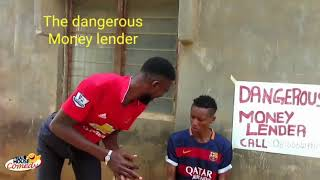 The dangerous Money Lender (Real House Of Comedy) (Nigerian Comedy)