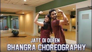 Jatt Di Queen(Gupz Sehra) - Bhangra Choreography