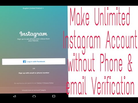 Create Unlimited Instagram Account without any Phone & Email Verification 2017
