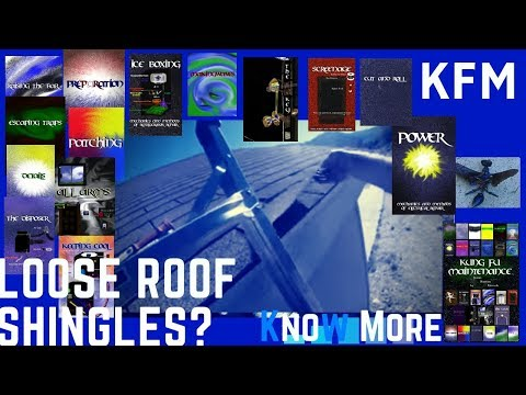 Loose Asphalt Roof Shingles Blowing Up In The Wind Kung Fu Maintenance Preventative Repair
