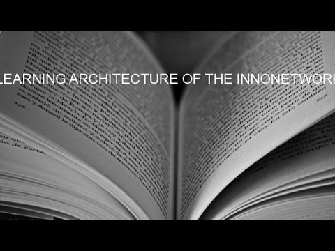 LEARNING ARCHITECTURE OF THE INNONETWORK