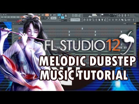 How To Make Melodic Dubstep Music In 5 Minutes [FL Studio 12]