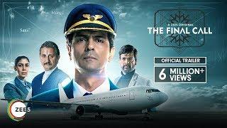 The Final Call | Official Trailer | A ZEE5 Original | Arjun Rampal | Premieres 22nd Feb On ZEE5