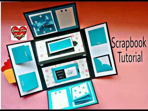 How to Make a Scrapbook | Scrapbook Tutorial | DIY Scrapbook Idea | Birthday Scrapbook