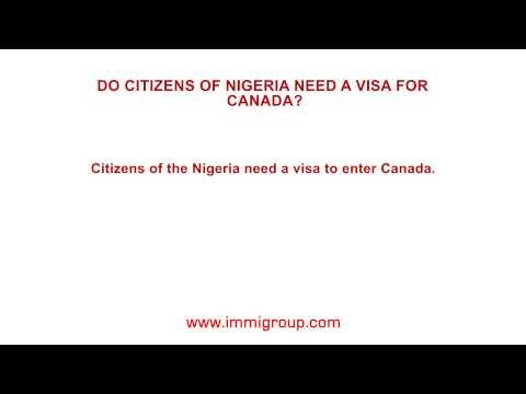 Do citizens of Nigeria need a visa for Canada?