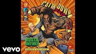 Busta Rhymes - Calm Down (Audio) ft. Eminem