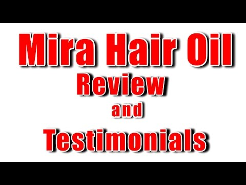 Mira Hair Oil Review | You Can Try Mira Hair Oil Today For Only $10