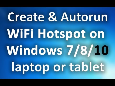 Make ALWAYS-ON WiFi Hotspot on Windows 7/8/10 laptop & share Internet Connection (Ethernet/Wireless)