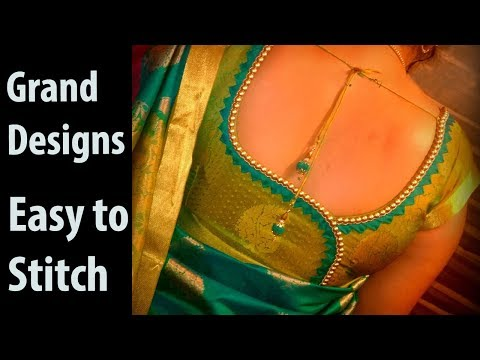 Grand blouse designs easy to stitch wedding silk saree blouse designs stitching class