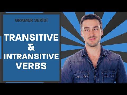 İngilizce'de Transitive ve Intransitive Verbs