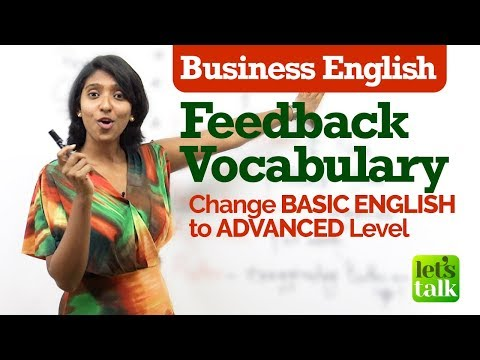 Essential Business English Vocabulary for giving 'Feedback' – Change Basic English to Advanced