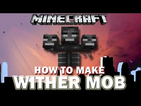 Minecraft How To Make WITHER BOSS / Craft