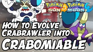 How to Evolve Crabrawler into Crabominable in Pokémon Sun and Moon