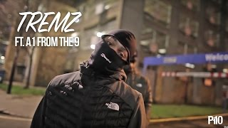 P110 - Tremz Ft. A1FromThe9 - Too illa [Net Video]