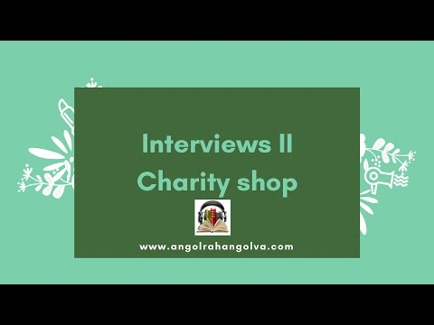 Interview - Listening video 2 - In a charity shop