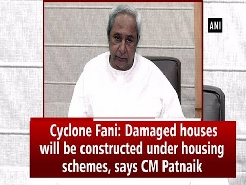 Xxx Mp4 Cyclone Fani Damaged Houses Will Be Constructed Under Housing Schemes Says CM Patnaik 3gp Sex