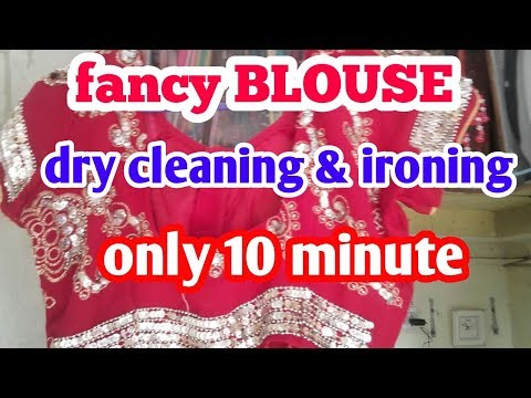 DEMONSTRATION   how do fancy blouse dry clean &  ironing at home only 10 minute. .