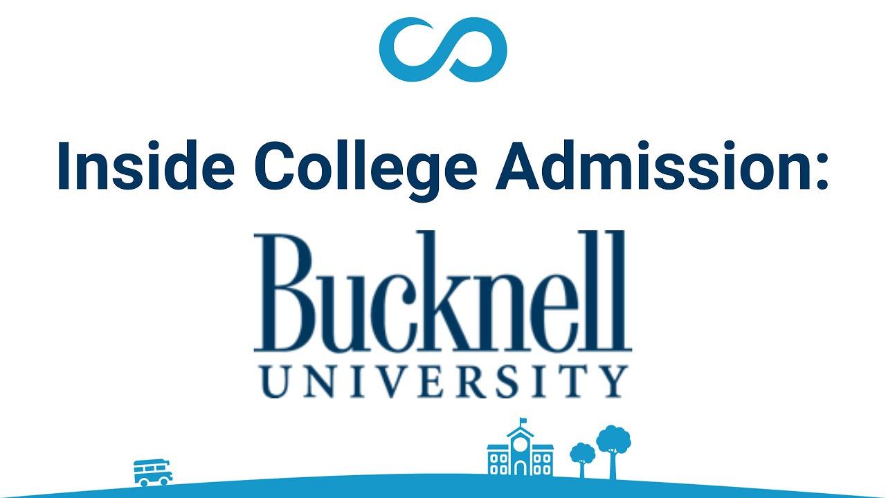 Inside College Admission: Bucknell University