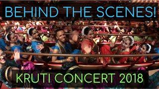 Behind-the-Scenes VLOG! | Kruti Concert 2018 | Kruti Dance Academy
