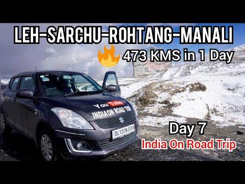 Leh Ladakh Road Trip with Dad Day 7 - In Hindi | Leh-Sarchu-Rohtang-Manali | Suzuki Swift