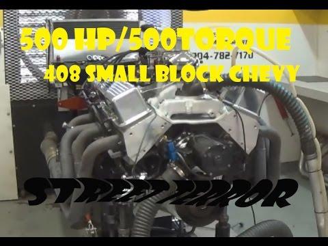 408 SMALL BLOCK CHEVY 500 HP/500 TORQUE STREET TERROR ROBERT ROSS