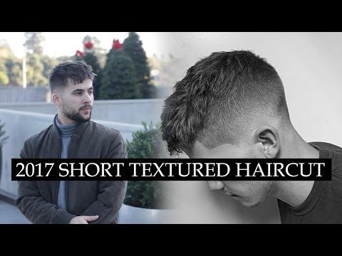 Mens Haircut 2017 | Best Trendy Haircut for 2017 | Textured Short Haircut