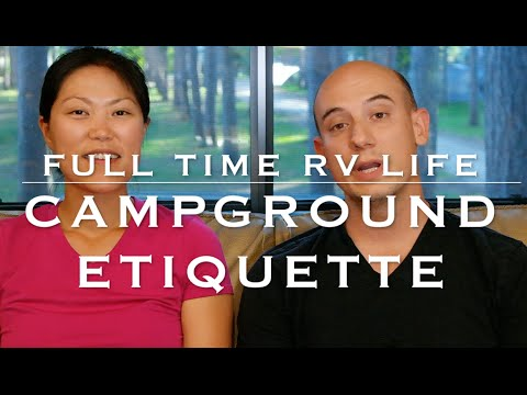 Campground Etiquette | Full Time RV Life