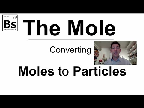 The Mole 2 - Converting Moles to Atoms and Molecules