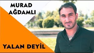Murad Ağdamlı - Yalan Deyil 2019 / Audio
