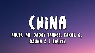 Anuel AA - China (Letra / Lyrics) with Daddy Yankee, Karol G, Ozuna & J Balvin