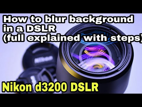 How to blur image background with DSLR(easiest method) | Full explained | Nikon d3200