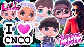 CNCO y MALUMA Transformación de Muñecas LOL Juguetes Sorpresa ! - Vloggeras Fantásticas