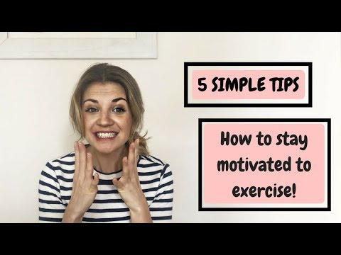 How to stay motivated to exercise   even when you don't want to!